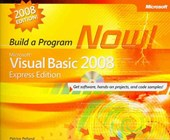 Microsoft Visual Basic 2008 Express Edition Build a Program Now!