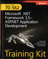 MCTS Self-Paced Training Kit (Exam 70-562) - Microsoft .NET Framework 3.5-ASP.NET Application Development | Mike Snell & Tony Northrup & Glenn Johnson |