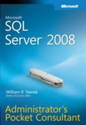 Microsoft SQL Server 2008 Administrators Pocket Consultant