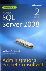 Microsoft SQL Server 2008 Administrator's Pocket Consultant | William R. Stanek |