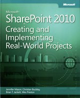 Microsoft SharePoint 2010 - Creating and Implementing Real-World Projects | Jennifer; Mason |