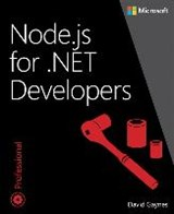 Node.js for .NET Developers | David Gaynes |