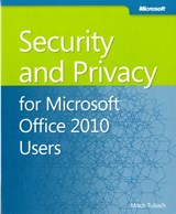 Security and Privacy for Microsoft Office 2010 Users | Mitch Tulloch |