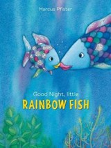 Good Night, Little Rainbow Fish | Marcus Pfister |