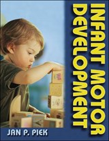 Infant Motor Development | Jan Piek |