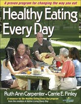 Healthy Eating Every Day | Ruth Ann Carpenter |