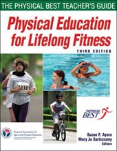Physical Education for Lifelong Fitness - 3rd Edition | Shape America . Society of Health and P |