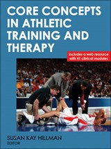 Core Concepts in Athletic Training and Therapy with Web Resource | Susan Kay Hillman |