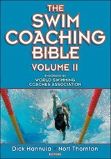 The Swim Coaching Bible | HANNULA,  Dick |