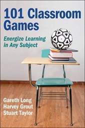 101 Classroom Games | Gareth Long |