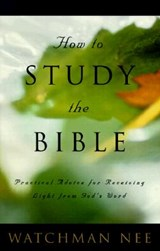 How to Study the Bible | Watchman Nee |