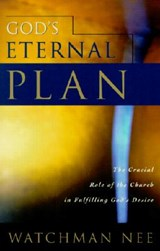 God's Eternal Plan | Watchman Nee |
