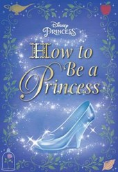 How to Be a Princess | Courtney Carbone |