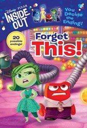 Forget This! (Disney/Pixar Inside Out) | Tracey West |