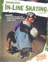 Aggressive In-Line Skating | Ann Weil |
