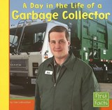 A Day in the Life of a Garbage Collector | Nate Leboutillier |