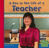 A Day in the Life of a Teacher | Heather Adamson |