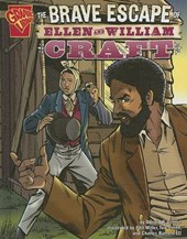 The Brave Escape Of Ellen And William Craft