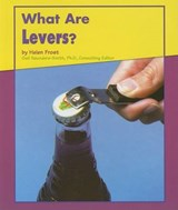 What Are Levers | Helen Frost |