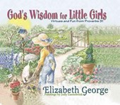 God's Wisdom for Little Girls | Elizabeth George |