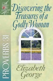Discovering the Treasures of a Godly Woman | Elizabeth George |