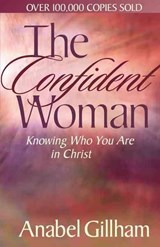 The Confident Woman | Anabel Gillham |