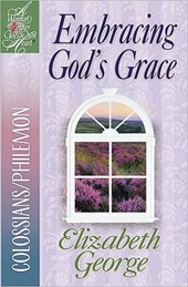 Embracing God's Grace | Elizabeth George |