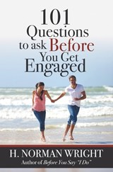 101 Questions to Ask Before You Get Engaged | H. Norman Wright |