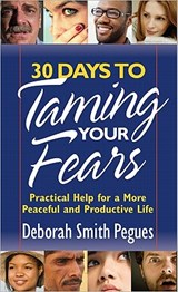 30 Days to Taming Your Fears | Deborah Smith Pegues |