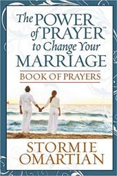 The Power of Prayer to Change Your Marriage | Stormie Omartian |