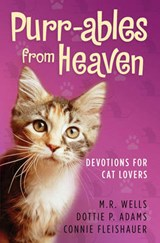 Purr-ables from Heaven | M. R. Wells |