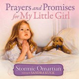 Prayers and Promises for My Little Girl | Stormie Omartian |
