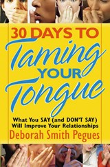 30 Days to Taming Your Tongue | Deborah Smith Pegues |