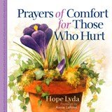 Prayers of Comfort for Those Who Hurt | Hope Lyda |