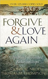 Forgive & Love Again | Nieder, John W. ; Thompson, Thomas M. |
