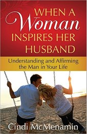 When a Woman Inspires Her Husband