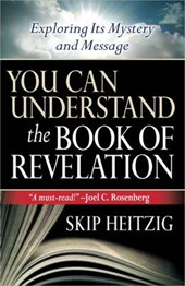 You Can Understand the Book of Revelation | Skip Heitzig |