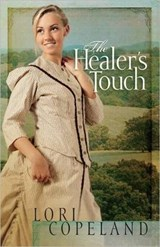 The Healer's Touch | Lori Copeland |
