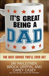 It's Great Being a Dad