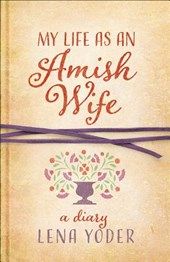 My Life As an Amish Wife