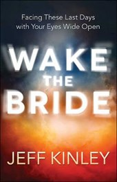 Wake the Bride | Jeff Kinley |