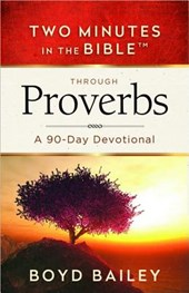 Two Minutes in the Bible Through Proverbs |  |
