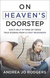 On Heaven's Doorstep | Andrea Jo Rodgers |