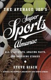 The Average Joe's Super Sports Almanac