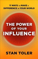 The Power of Your Influence | Toler Stan |