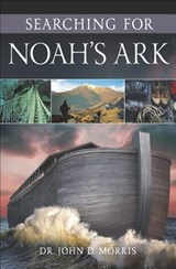 Searching for Noah's Ark | Morris, John D., Dr. |