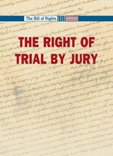 The Right to a Trial by Jury | auteur onbekend |