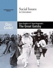 Class Conflict in F. Scott Fitzgerald's the Great Gatsby |  |