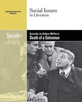 Suicide in Arthur Miller's the Death of a Salesman | Alicia Cafferty Lerner |