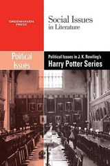 Political Issues in J.k. Rowling's Harry Potter Series |  |